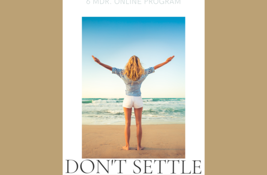 Don't Settle - Level Up Program: Kom i gang i dag med at skabe dit drømmeliv